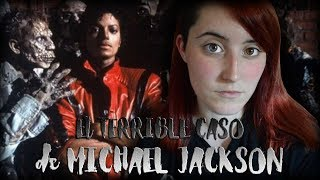 El TERRIBLE CASO De MICHAEL JACKSON | Nekane Flisflisher