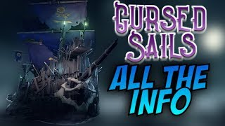 EVERYTHING YOU NEED TO KNOW // CURSED SAILS // SEA OF THIEVES - #SeaOfThieves