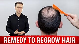 Best Remedy to Regrow Hair: MUST WATCH!