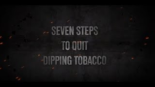 How to Quit Dipping Tobacco - Proven Method to Ease the Stress of Nicotine Withdrawal.