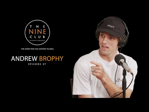 Andrew Brophy | The Nine Club With Chris Roberts - Episode 27