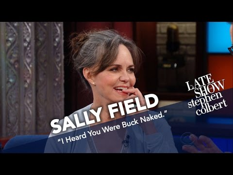 Sally Field To Stephen Colbert: 'I Heard You Were Buck Naked'
