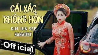 Gambar cover [ Karaoke ] Cái Xác Không Hồn - Kim Jun See
