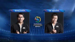 [03.09.2016] Minh Khôi - Trí Quang [FNC 2016 - Bảng B]