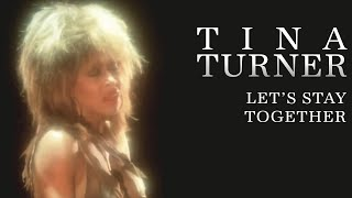 Tina Turner - Lets Stay Together (Official Music Video)