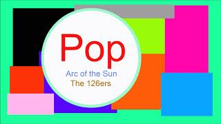 ♫ Pop Müzik, Arc of the Sun, The 126ers, Pop music, Musique pop, Pop Songs, Pop Şarkılar