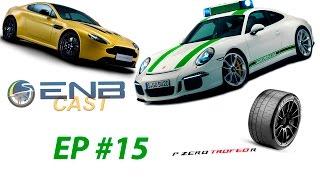 EnB Cast #15 – 911R, V12 Vantage S e Trofeo R