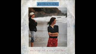 Boy Meets Girl - 1988 - Waiting For A Star To Fall