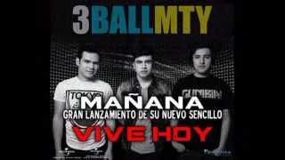 """""""VIVE HOY"""" (3BALL MTY-NUEVO SENCILLO)"""