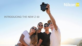 NikonTV - Introducing the New Z 50