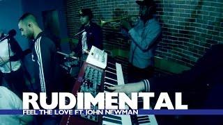 Rudimental & John Newman - Feel The Love (Capital Session)