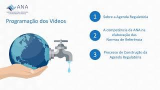 Agenda Regulatória da ANA em Saneamento - Introdução