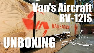 Vans Aircraft RV-12iS Unboxing