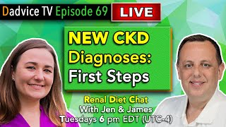 Renal Diet Chat: Kidney Disease Diagnoses first steps to living with CKD and a renal diet