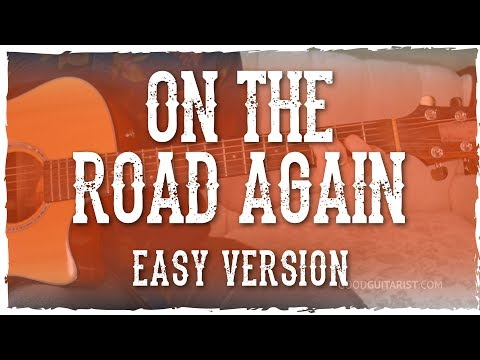 """""""On The Road Again"""" Easy Guitar Tutorial 