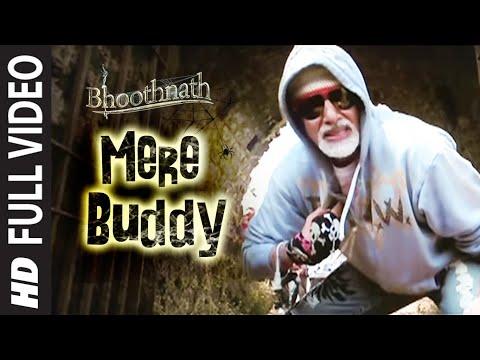 Mere Buddy [Full Song] | Bhoothnath | Amitabh Bachchan