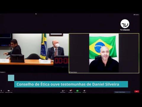 Conselho de Ética ouve testemunhas do Daniel Silveira - 11/05/21