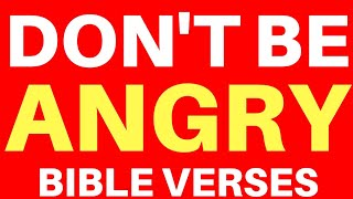 Bible Verses to Calm Down Anger