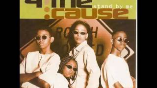 4 The Cause   Stand By Me