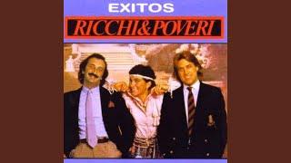 Ricchi E Poveri - Será Porque Te Amo (Audio)