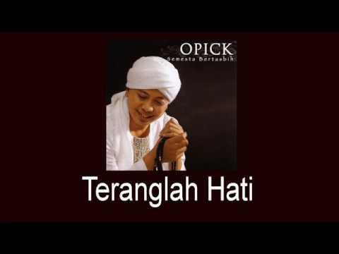 Opick Feat Pandawa 5 - Teranglah Hati