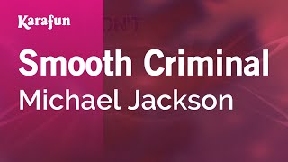 Karaoke Smooth Criminal - Michael Jackson *