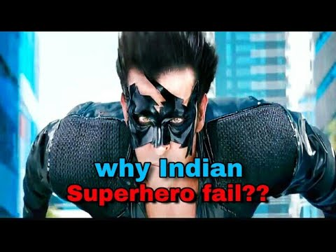 Why Indian superhero fail explain