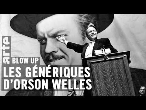 Les Génériques d'Orson Welles - Blow Up - ARTE
