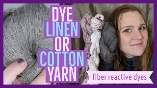 DYE LINEN OR COTTON YARN | fiber reactive dyes