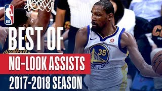Best of No-Look Assists | 2018 NBA Season