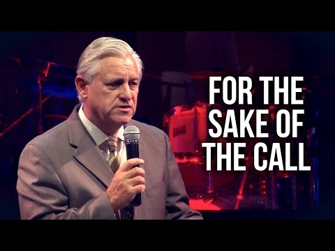 For the Sake of the Call – David K. Bernard