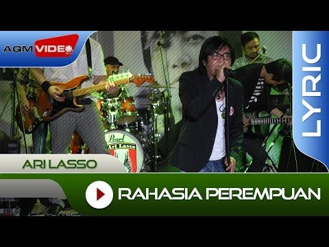 Ari Lasso - Rahasia Perempuan Feat. Once | Official Lyric Video Mp3