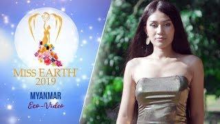 May Thadar Ko Miss Earth Myanmar 2019 Eco Video