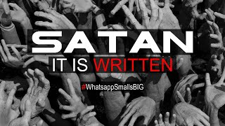 Tell Satan It is Written | Whatsapp Smalls BIG | Whatsapp Status Video