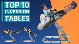 Top 10: Best Inversion Tables for 2020 / Heavy Duty Inversion Table for Back Pain Relief