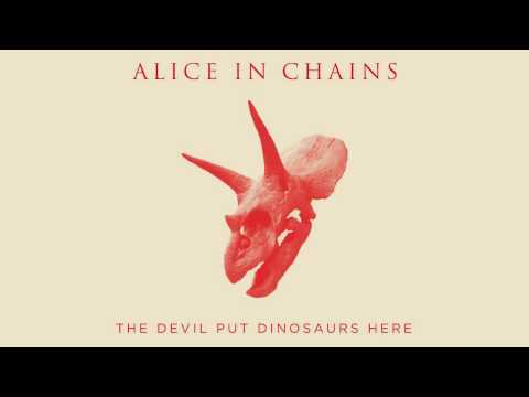 "Alice In Chains -- ""The Devil Put Dinosaurs Here"" (Audio)"