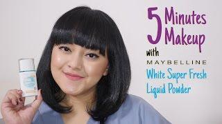 #5MinuteBeauty With Maybelline White Super Fresh Liquid Powder