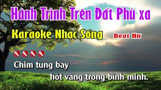Hành Trình Trên Đất Phù Xa Karaoke Nhạc Sống Hay Nhất   Tone Nữ
