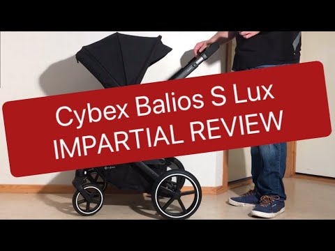 Cybex Balios S Lux 2020, An Impartial Review: Mechanics, Comfort, Use