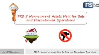 IFRS 5 Non-current Assets Held for Sale and Discontinued Operations
