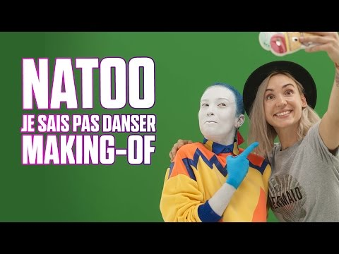 le making of de natoo je sais pas danser just dance 2017 bienvenue sur mon blog. Black Bedroom Furniture Sets. Home Design Ideas