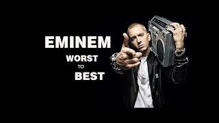 All Eminem Albums Ranked From Worst To Best (1996 - 2018)