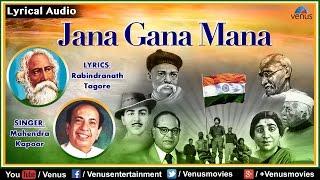 Jana Gana Mana - National Anthem -Lyrical Video