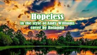 Hopeless - Andy Williams cover
