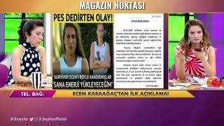 Ecem Karaağaç'tan Ilk Açıklama