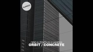 QBIG & Zenith B X Handra - Concrete