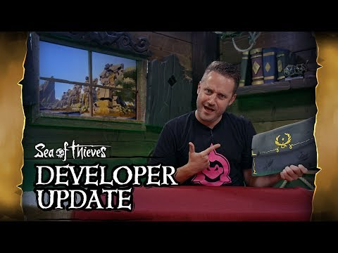 Official Sea of Thieves Developer Update: June 20th 2019
