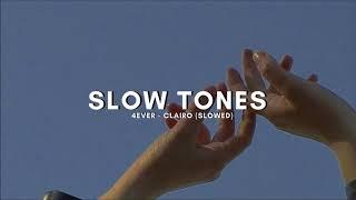4EVER   Clairo (slowed)