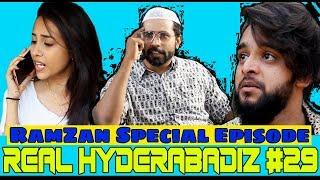 Real Hyderabadiz #29 | Ramzan Special | best Comedy Video | DJ Adnan Hyd | Acram MCB