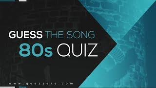 Guess The Song   80s | Music Quiz
